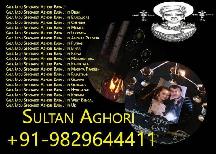 Kala Jadu Specialist Aghori Baba Ji in London